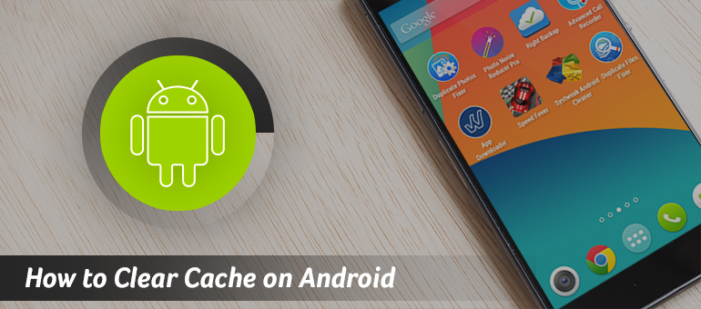 Clear App Data And Cache On Android